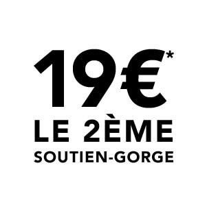 19€* le 2ème soutien-gorge